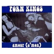 Cd Porn Kings Amour - Single 6 Faixas