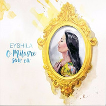 Cd Eyshila - O Milagre Sou Eu (central_gospel)