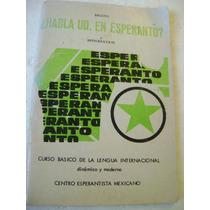 Habla Usted En Esperanto?. Curso Basico. $229