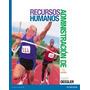 Administracion De Recursos Humanos 14ª Ed Dessler