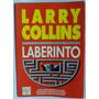 Laberinto De Larry Collins Accion Intriga Aventura Kgb Y Cia