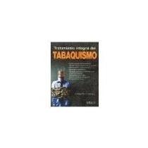Libro Tratamiento Integral Del Tabaquismo *cj