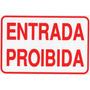 Placa Indicativa Sinalização Entrada Proibida