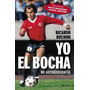 Yo El Bocha - Bochini
