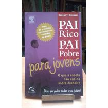Livro: Pai Rico Pai Pobre Para Jovens Robert Kiyosaki