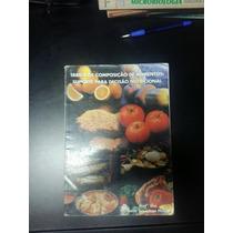 Tabela De Composição De Alimentos - Sônia Tucunduva