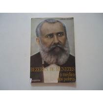Livro Bezerra De Menezes O Médico Dos Pobres F Acquarone
