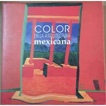 Color En La Arquitectura Mexicana, Alava Martínez,1992