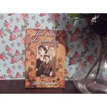 Livro - Um Amor De Verdade - Zibia Gasparetto