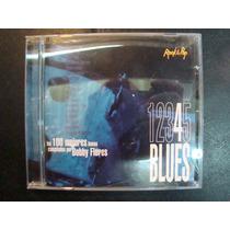 Blues Compilado 100 Mejores Temas Bobby Flores N° 4 Rock Pop