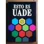 Esto Es Uade (universidad Argentina De La Empresa, 1993)
