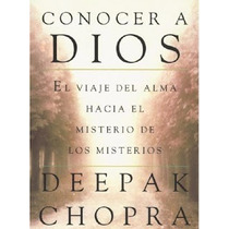Libro: Conocer A Dios - Deepak Chopra - Pdf