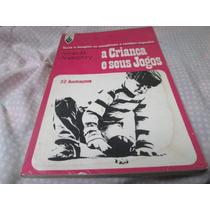 Livro A Criança E Seus Jogos Aberastury Ref..072