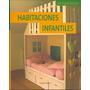 Habitaciones Infantiles - Ideas Para Decorar - Parragon