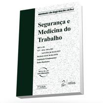 Segurança E Medicina Do Trabalho - Atlas - 77a. Edição 2016
