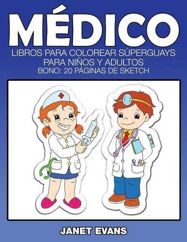 Libro : Medico: Libros Para Colorear Superguays Para Nino... - $ 919 ...
