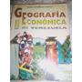 Geografia Ii Economia De Venezuela 5to Año 2do Ciencias