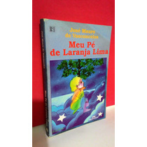 Livro Meu Pé De Laranja Lima - José Mauro * Frete Grátis