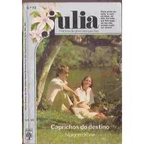 Caprichos Do Destino - Margaret Rome Julia 72 Florzinha
