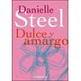 Dulce Y Amargo (debolsillo)
