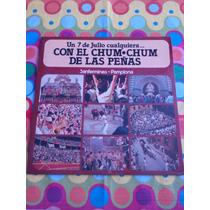 Un 7 De Julio Cualquiera. Lp Con El Chum