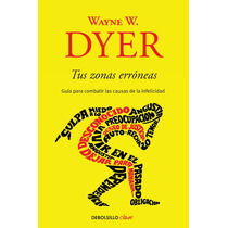 Tus Zonas Erroneas - Wayne W. Dyer + Regalo