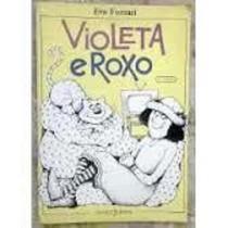 Livro Violeta E Roxo Eva Furnari