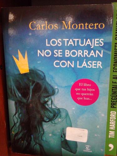 Los Tatuajes No Se Borran Con Láser Carlos Montero 39500 En