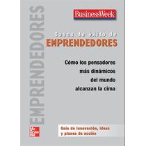 Casos De Exito De Emprendedores - Libro