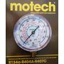 Manómetro Alta Presión R-134a / R404a / R407 - Marca Motech