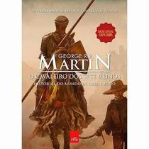 Livro Cavaleiro Sete Reinos - As Crônicas De Gelo E Fogo