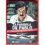 La Parábola De Pablo Alonso Salazar Nuevo