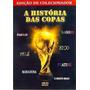 Dvd A História Das Copas