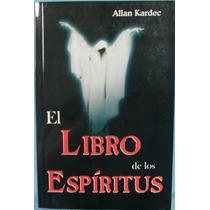 El Libro De Los Espiritus (allan Kardek)