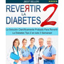 Revertir La Diabetes Tipo 2 Martin Rey Libro Digital