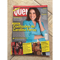 Revista Quem Carolina Ferraz Grazi Massafera Roberto Carlos