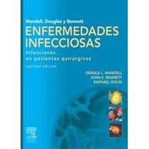 Enfermedades Infecciosas, Infecciones En Pacientes - Libro