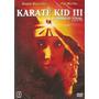 Dvd Filme - Karatê Kid 3 (dublado/legendado/lacrado)