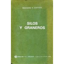 Silos Y Graneros - Richard T. Cotton / Oikos Tau