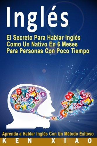 Libro Ingles El Secreto Para Hablar Como Un Nat