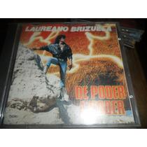 Cd Laureano Brizuela De Poder A Poder