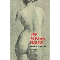 La Figura Humana (dover Anatomía Para Los Artistas)