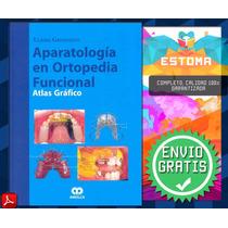 Libro Aparatología En Ortodpedia Funcional Atlas Enviogratis