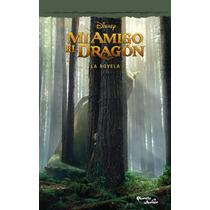 Mi Amigo El Dragon La Novela Oficial Libro Nuevo