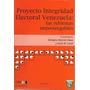 Proyecto Integridad Electoral Venezuela: Reformas...
