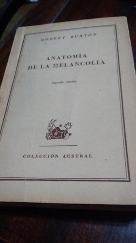 Anatomía De La Melancolía Robert Burton - $ 300,00 en Mercado Libre