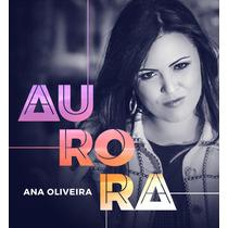 Cd Ana Oliveira - Aurora