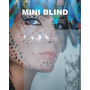 MINI BLIND