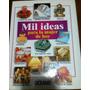Libro Mil Ideas Para La Mujer De Hoy