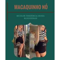 Macaquinho De No Bicolor Panicat Listrado Lançamento!